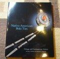 ギフトアイテム25〜 洋書 「Native American Bolo Ties」 2011年発行ペーパーブックカバー付き
